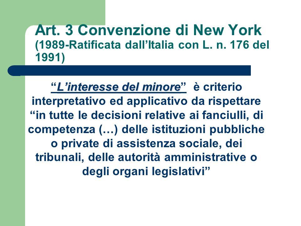 Art. 3 Convenzione di New York (1989-Ratificata dall'Italia con L. n