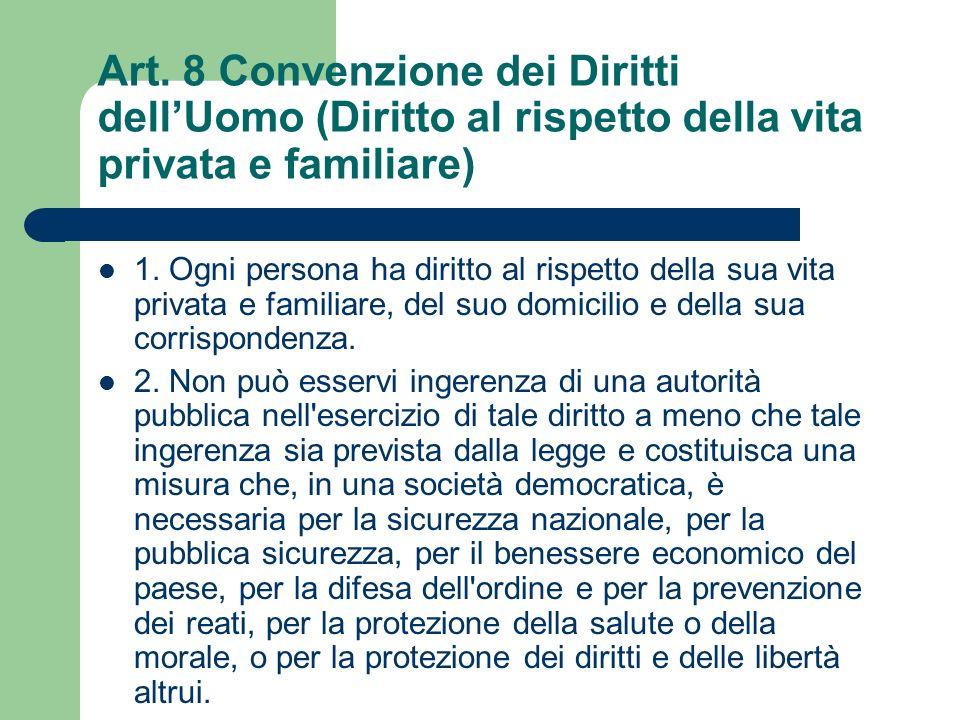 Art. 8 Convenzione dei Diritti dell'Uomo (Diritto al rispetto della vita privata e familiare)