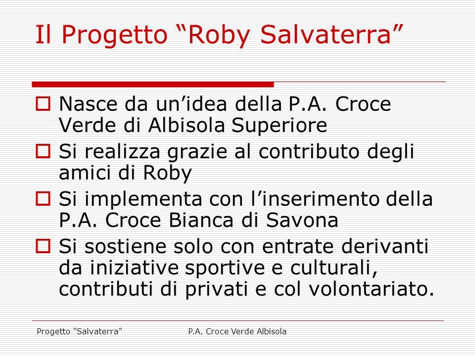 Il Progetto Roby Salvaterra