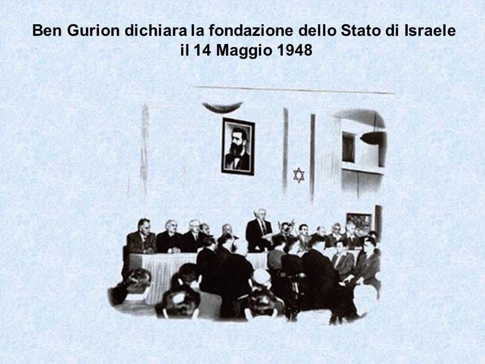 Ben Gurion dichiara la fondazione dello Stato di Israele