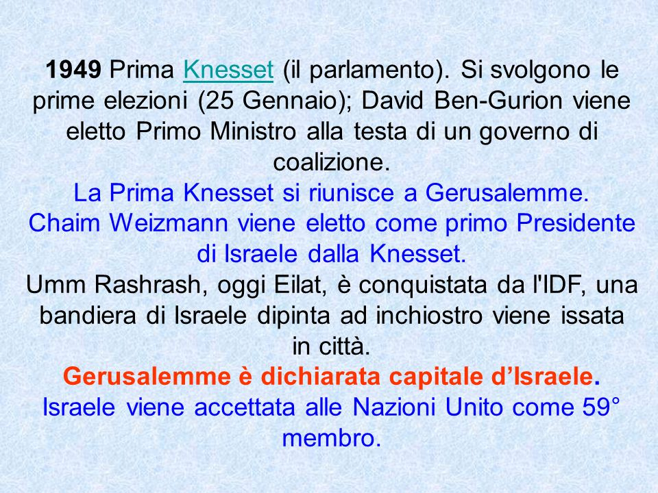 La Prima Knesset si riunisce a Gerusalemme.