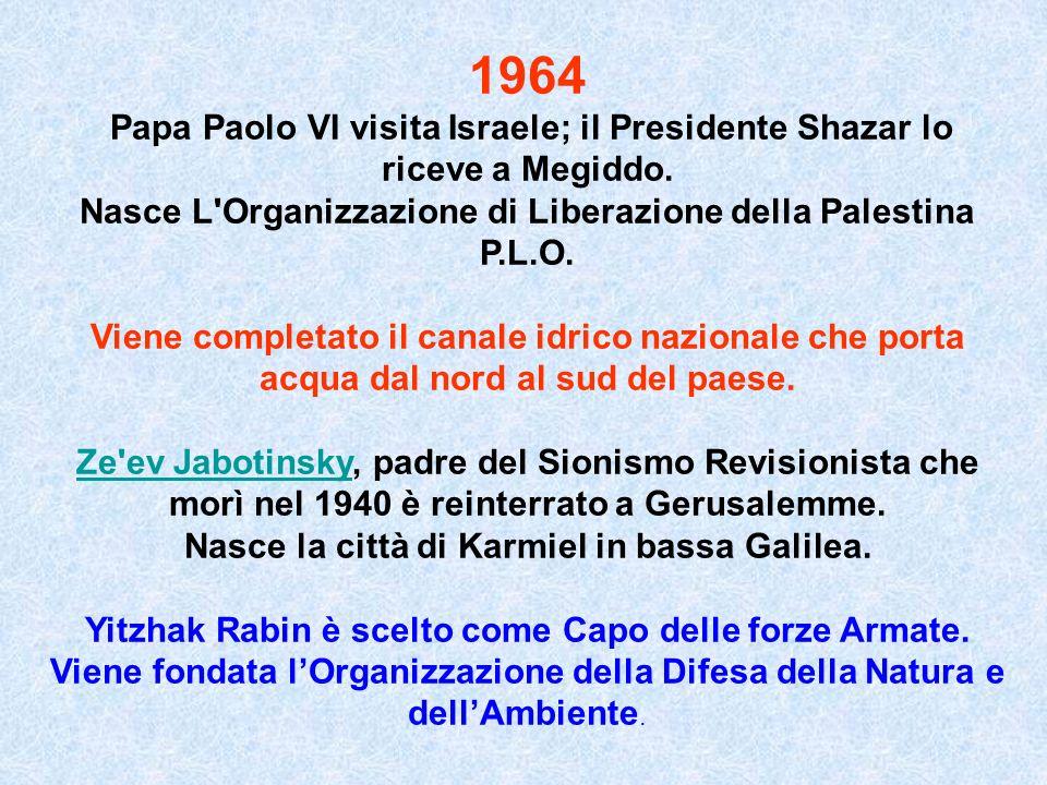 1964 Nasce L Organizzazione di Liberazione della Palestina P.L.O.