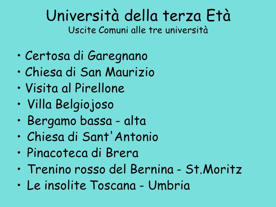 Università della terza Età Uscite Comuni alle tre università