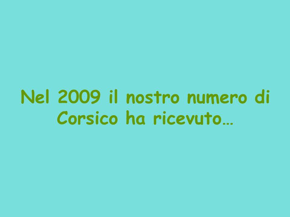Nel 2009 il nostro numero di Corsico ha ricevuto…