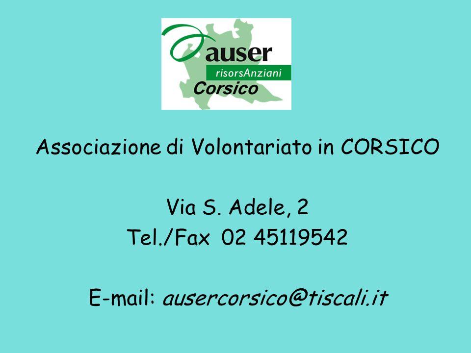 Associazione di Volontariato in CORSICO Via S. Adele, 2