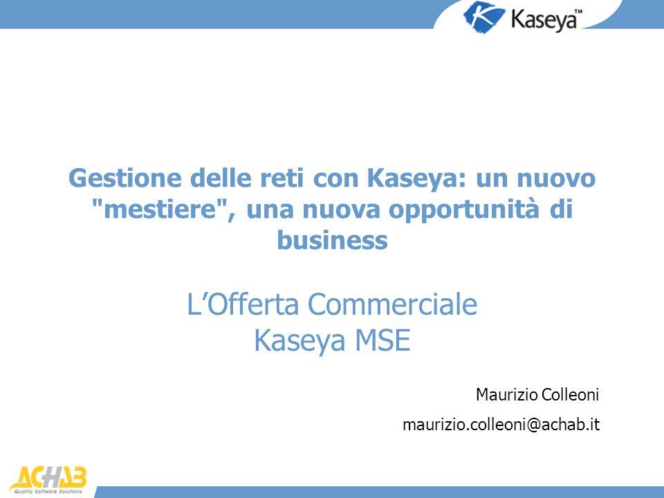 L'Offerta Commerciale Kaseya MSE