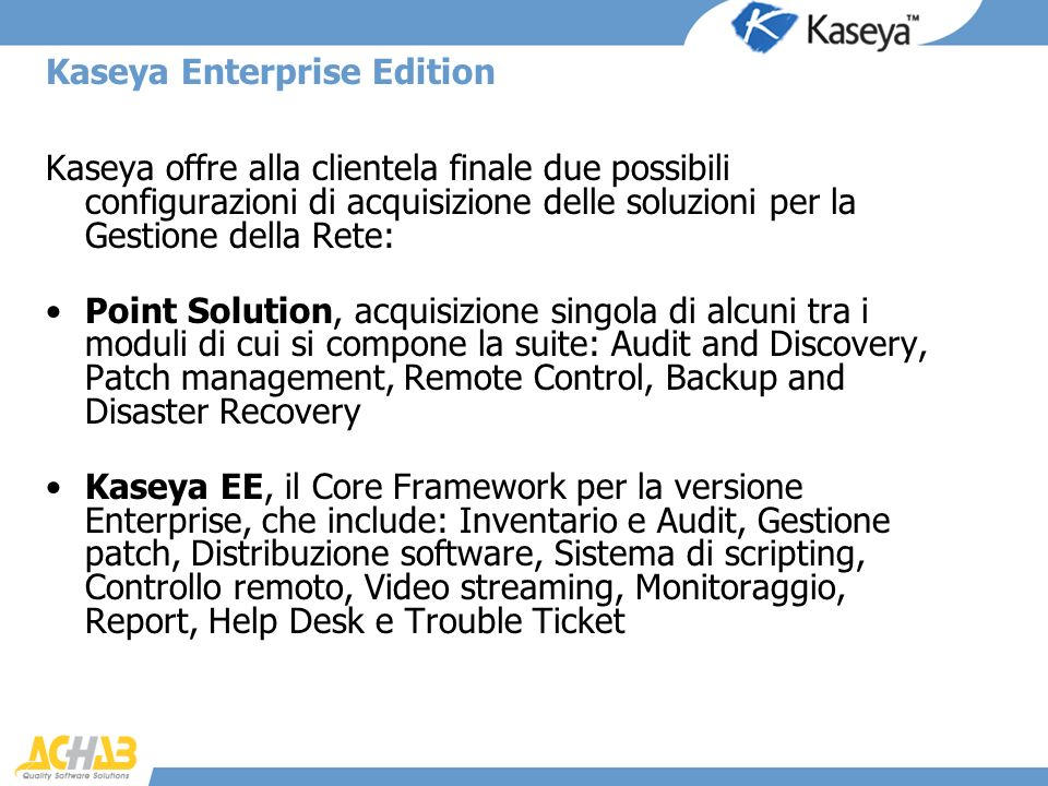 Kaseya Enterprise Edition