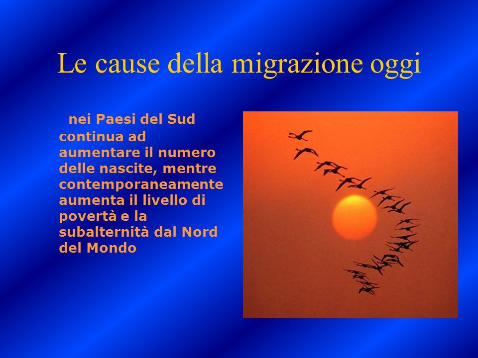 Le cause della migrazione oggi
