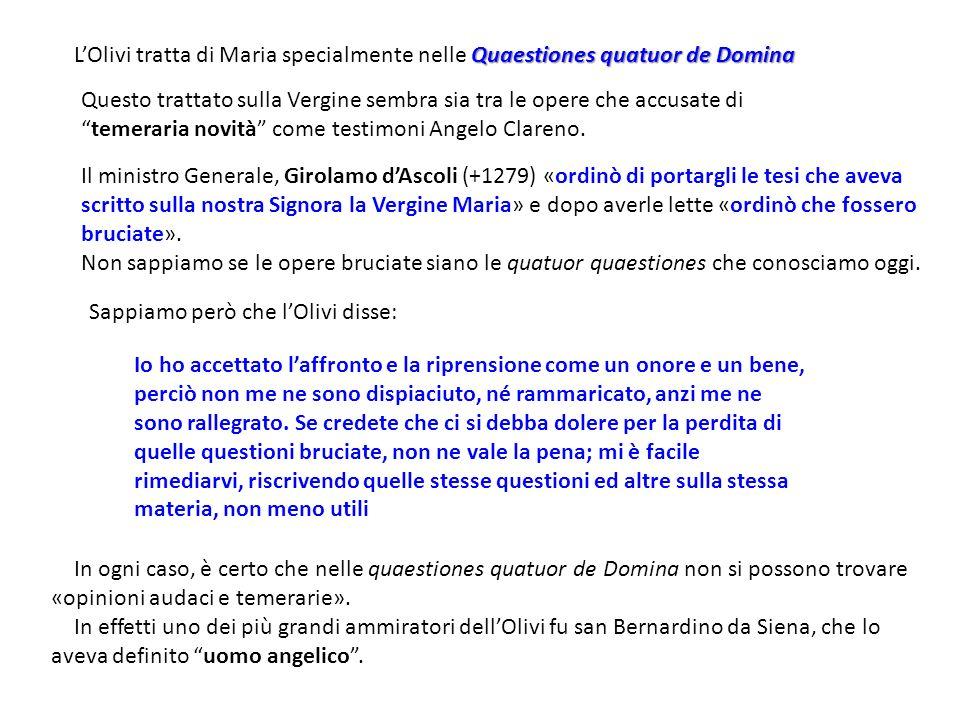 L'Olivi tratta di Maria specialmente nelle Quaestiones quatuor de Domina