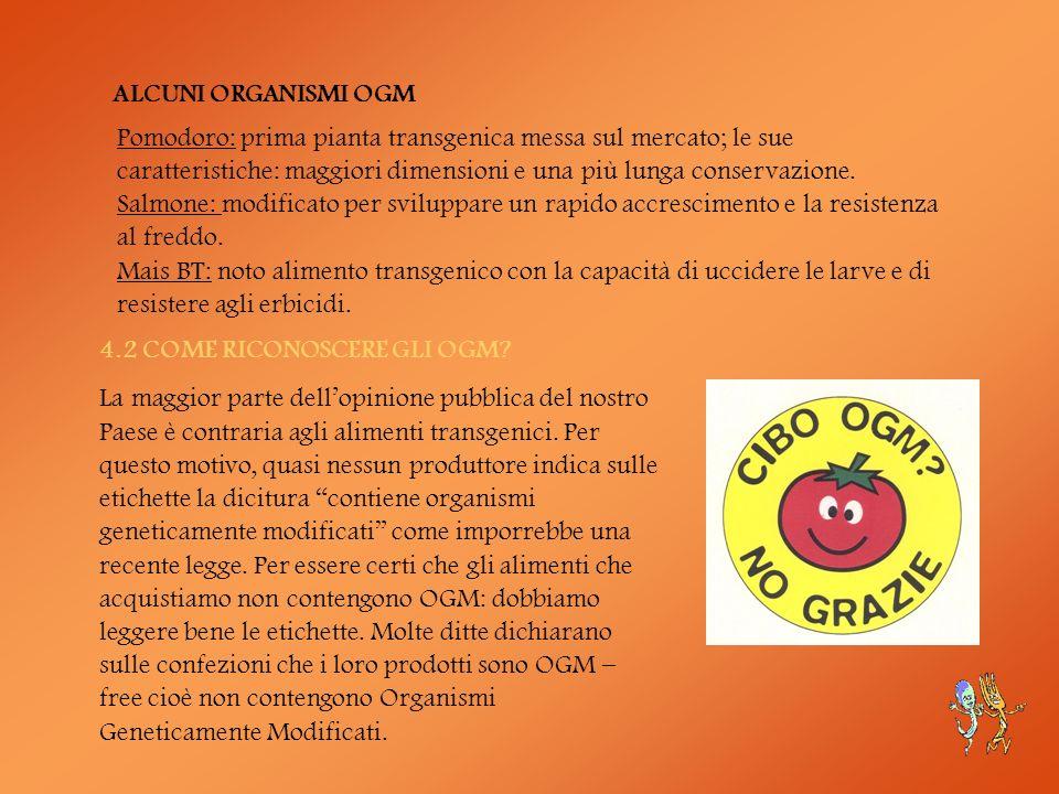 ALCUNI ORGANISMI OGM