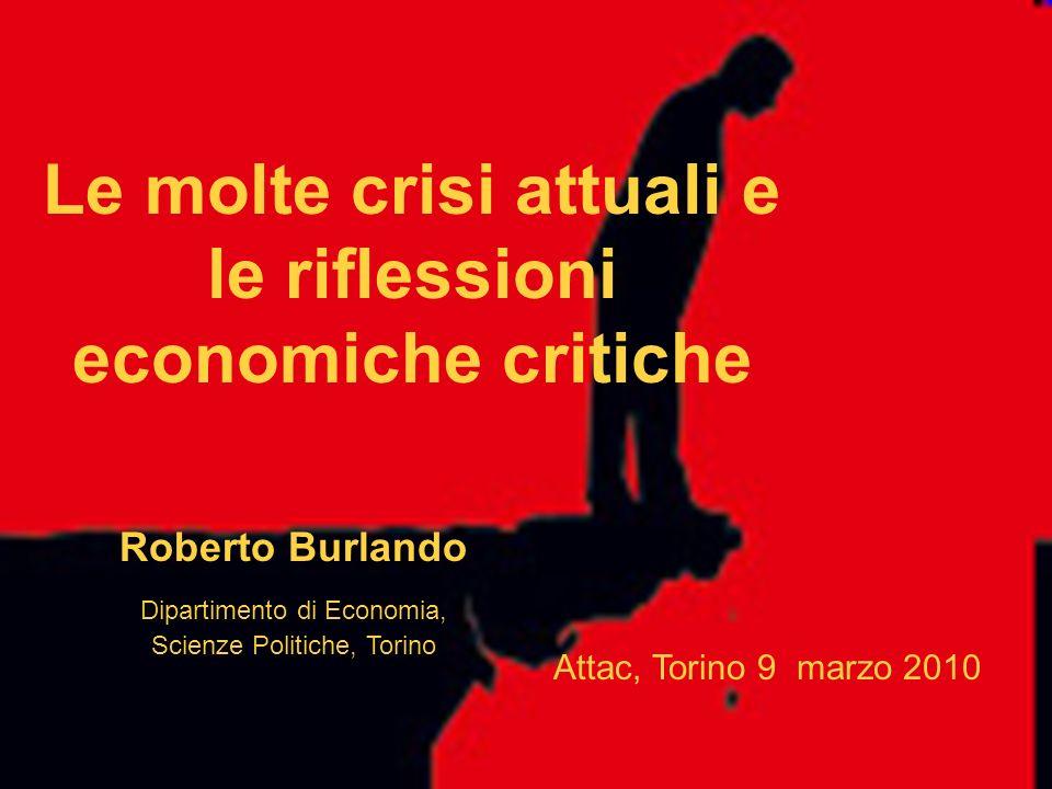 Le molte crisi attuali e le riflessioni economiche critiche