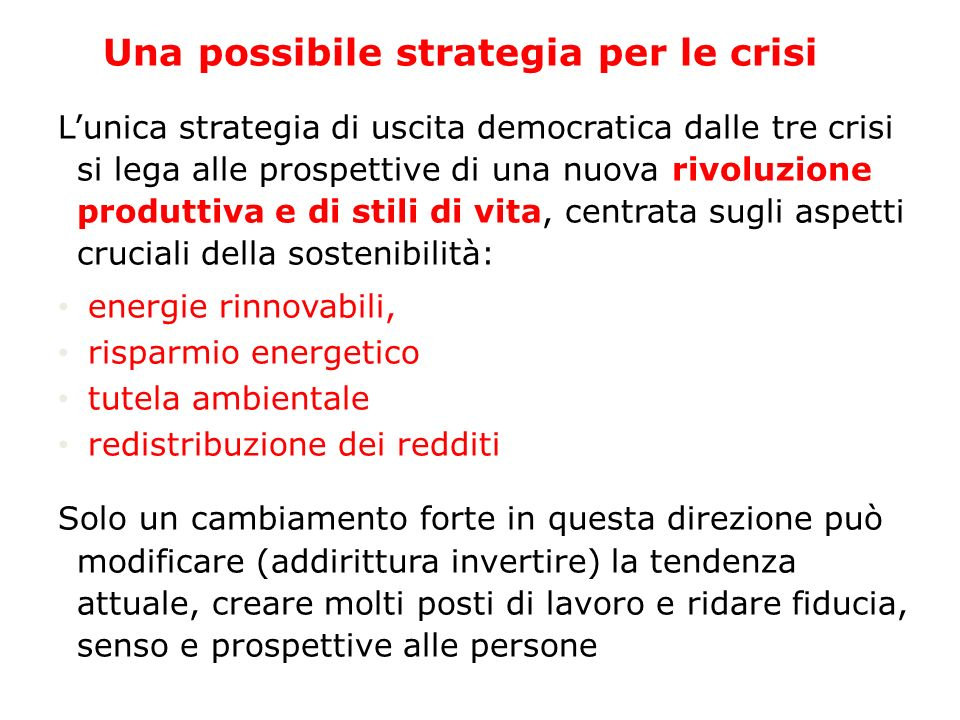 Una possibile strategia per le crisi
