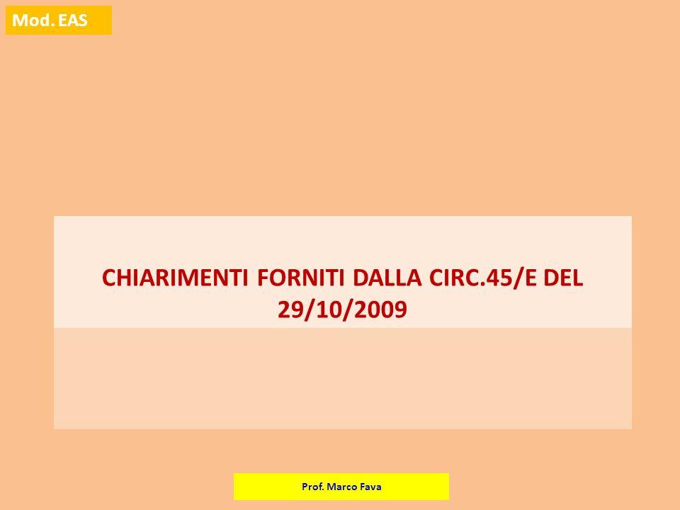 CHIARIMENTI FORNITI DALLA CIRC.45/E DEL 29/10/2009