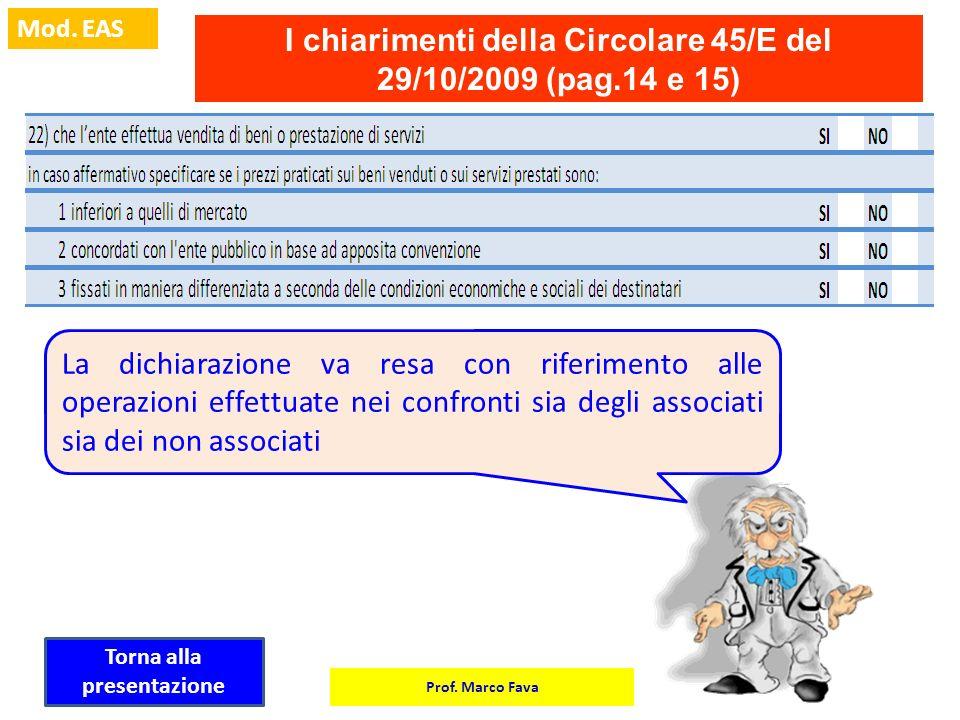 I chiarimenti della Circolare 45/E del 29/10/2009 (pag.14 e 15)
