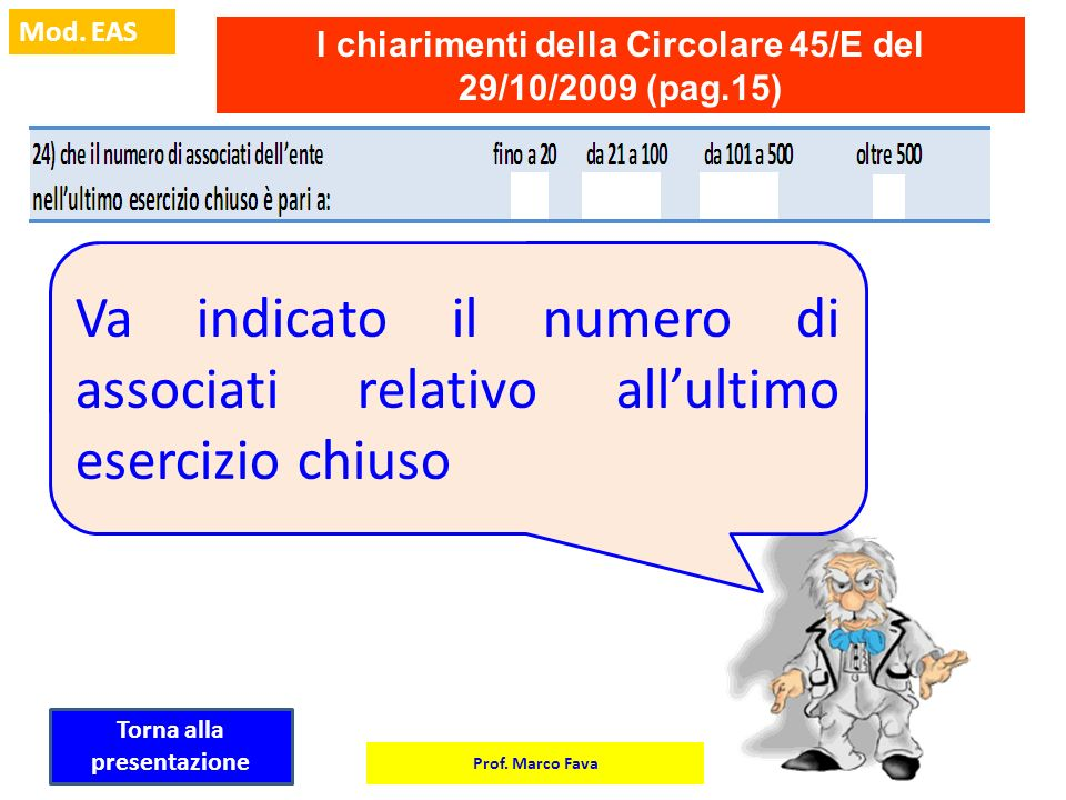 I chiarimenti della Circolare 45/E del 29/10/2009 (pag.15)