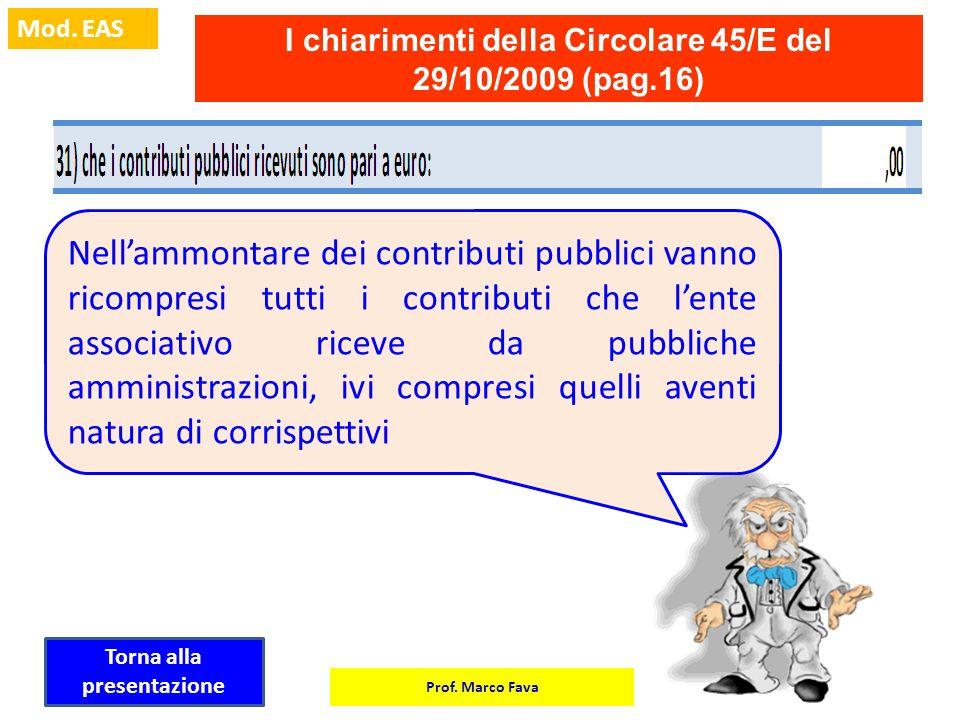 I chiarimenti della Circolare 45/E del 29/10/2009 (pag.16)