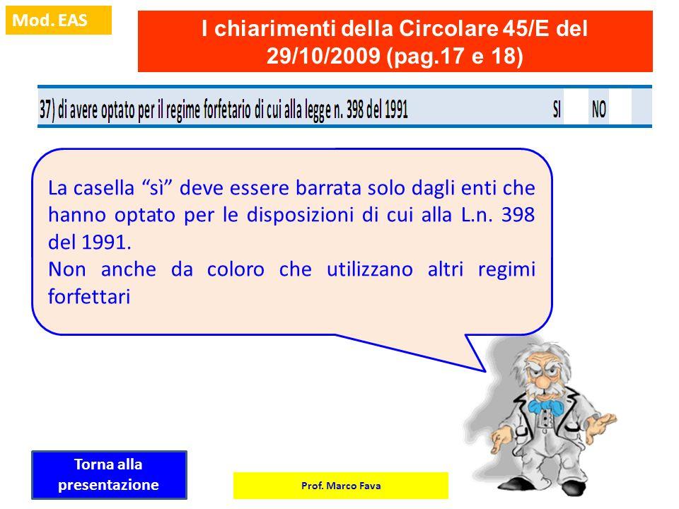I chiarimenti della Circolare 45/E del 29/10/2009 (pag.17 e 18)