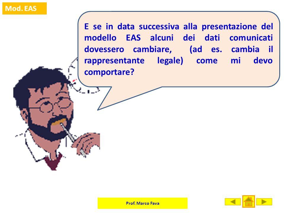E se in data successiva alla presentazione del modello EAS alcuni dei dati comunicati dovessero cambiare, (ad es.