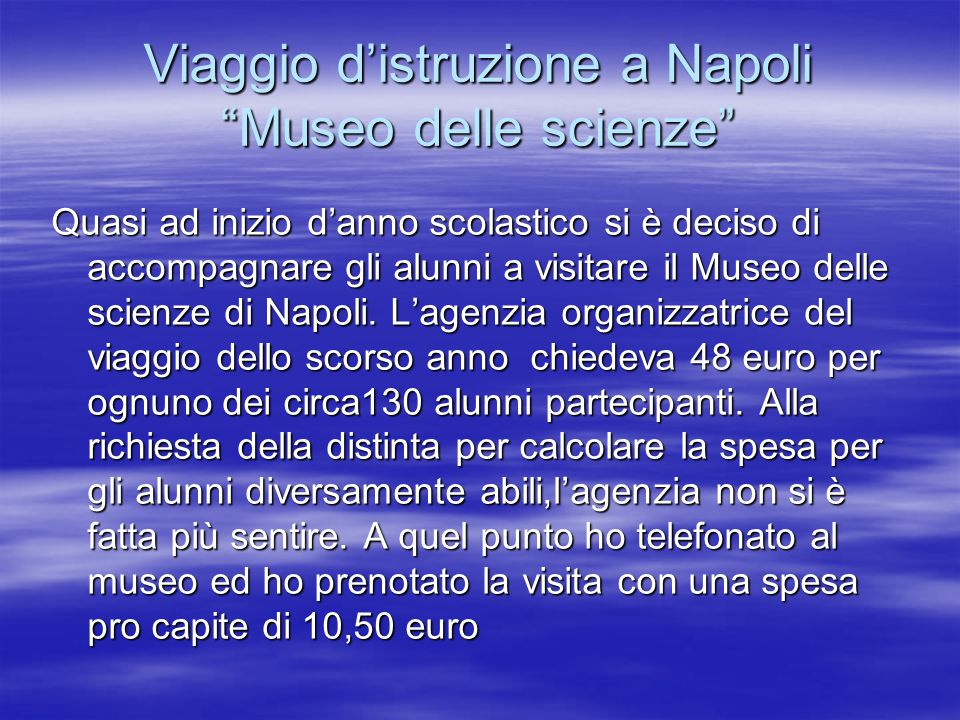Viaggio d'istruzione a Napoli Museo delle scienze