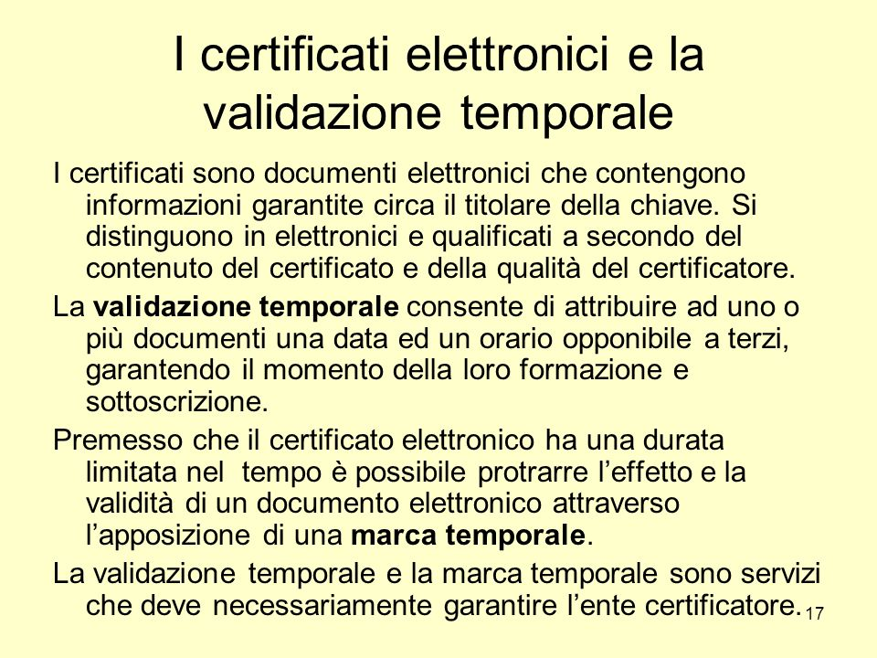 I certificati elettronici e la validazione temporale