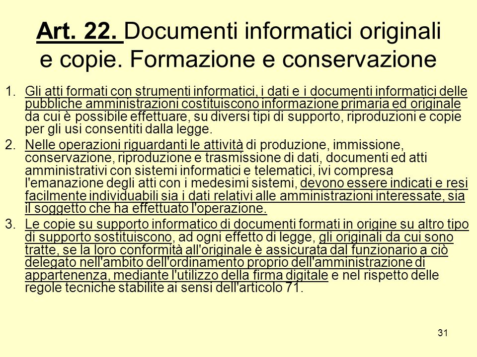 Art. 22. Documenti informatici originali e copie