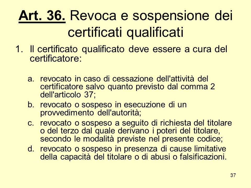 Art. 36. Revoca e sospensione dei certificati qualificati
