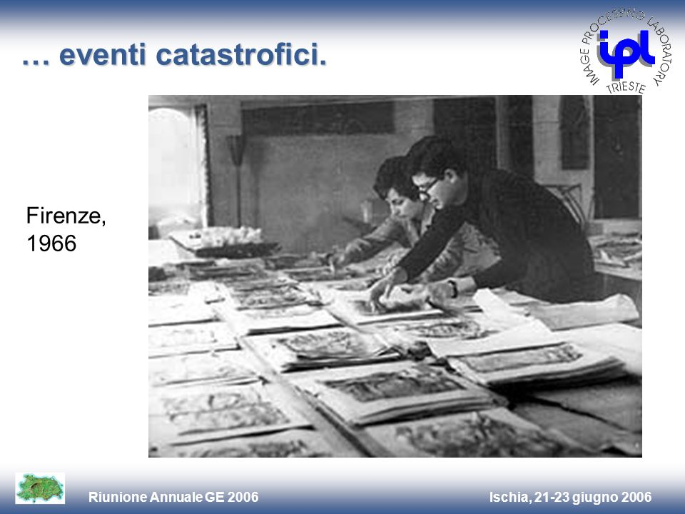 … eventi catastrofici. Firenze, 1966