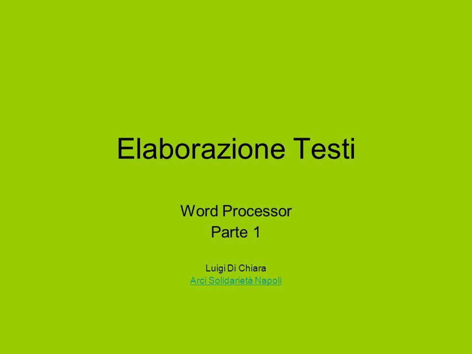 Word Processor Parte 1 Luigi Di Chiara Arci Solidarietà Napoli
