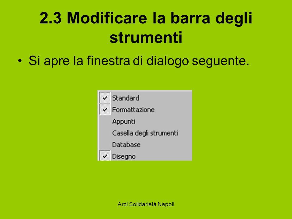 2.3 Modificare la barra degli strumenti