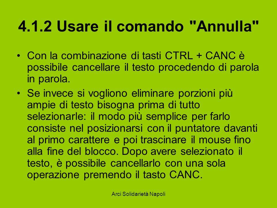 4.1.2 Usare il comando Annulla