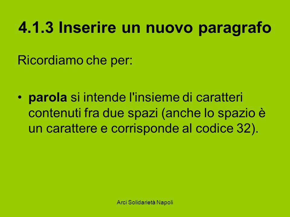 4.1.3 Inserire un nuovo paragrafo