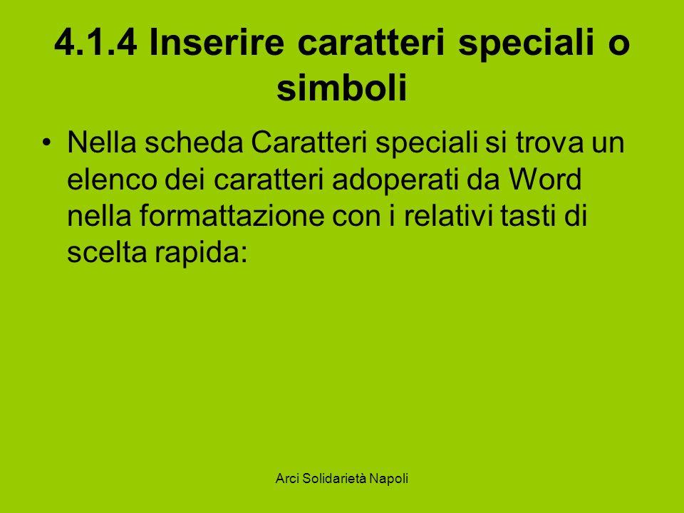 4.1.4 Inserire caratteri speciali o simboli