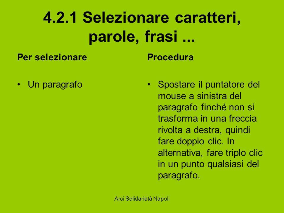 4.2.1 Selezionare caratteri, parole, frasi ...