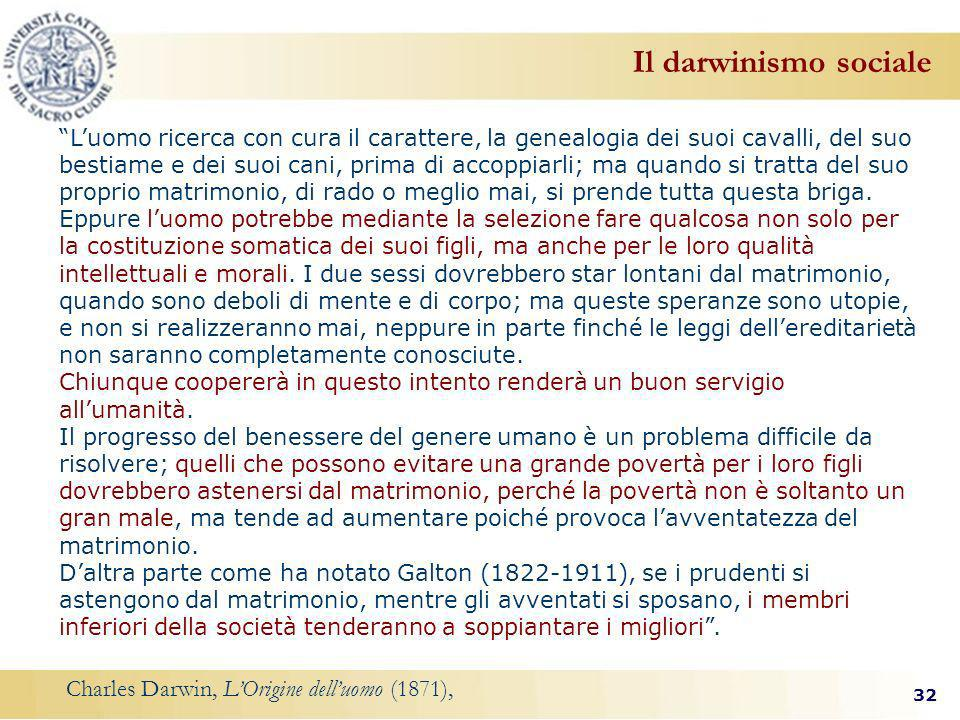 Il darwinismo sociale Charles Darwin, L'Origine dell'uomo (1871),