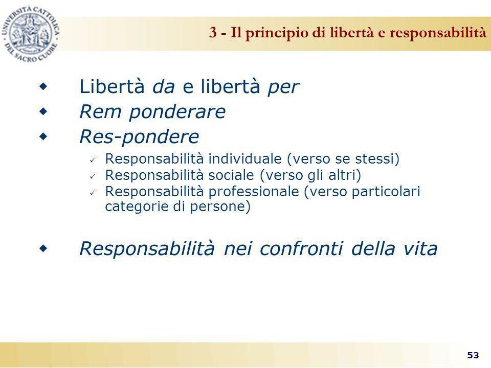 3 - Il principio di libertà e responsabilità