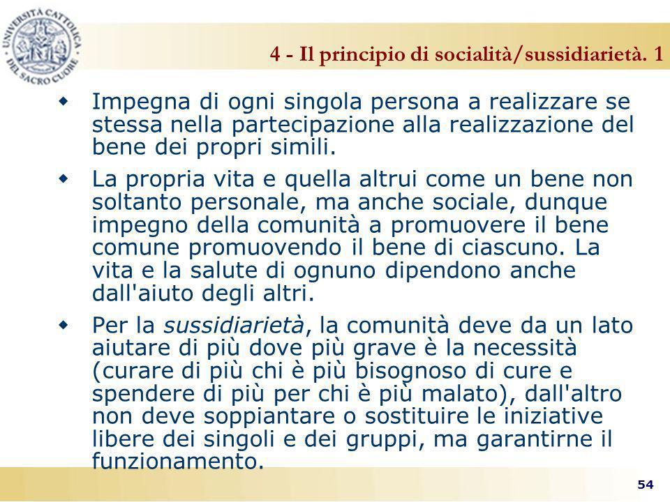 4 - Il principio di socialità/sussidiarietà. 1