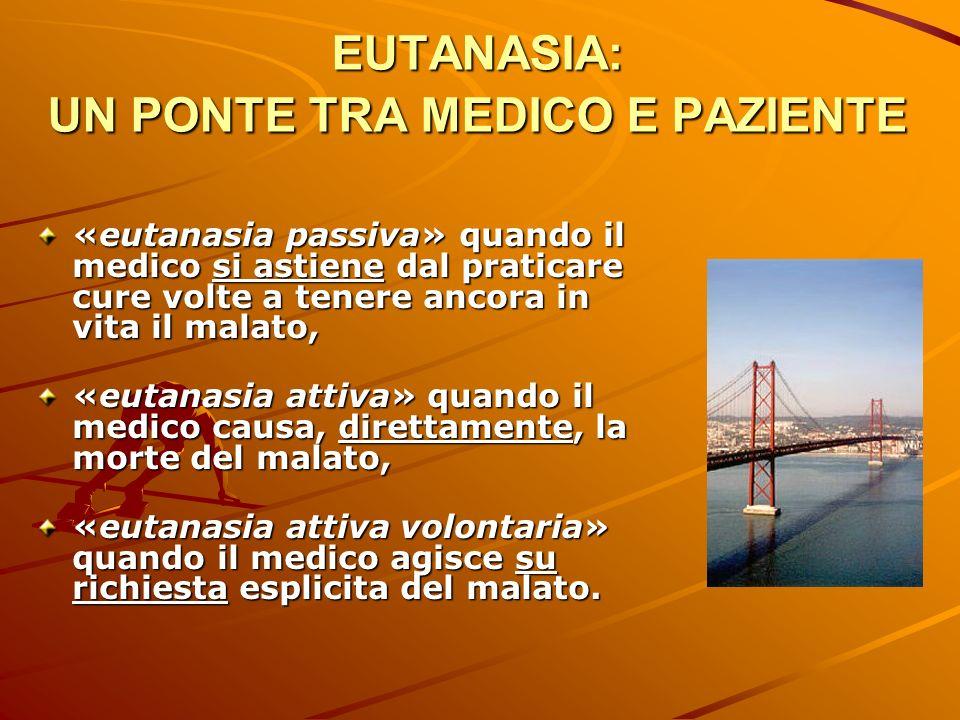 EUTANASIA: UN PONTE TRA MEDICO E PAZIENTE