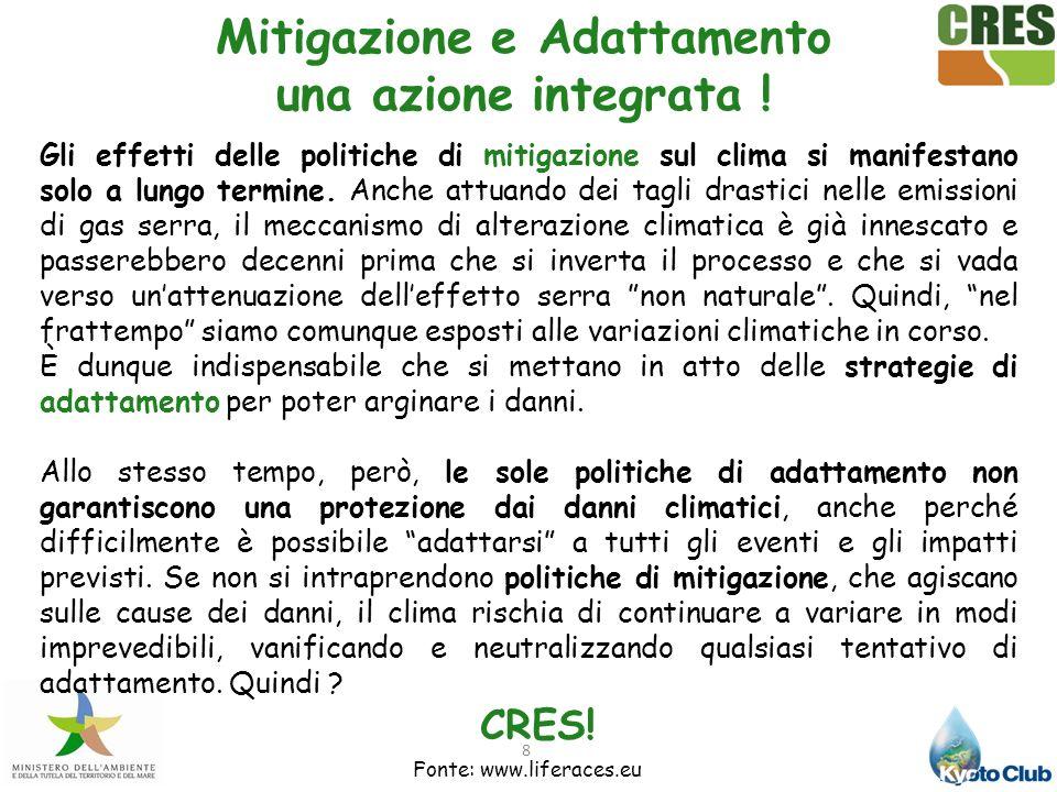 Mitigazione e Adattamento una azione integrata !