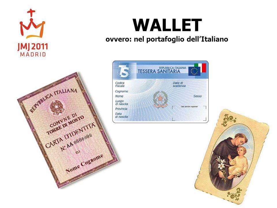WALLET ovvero: nel portafoglio dell'Italiano
