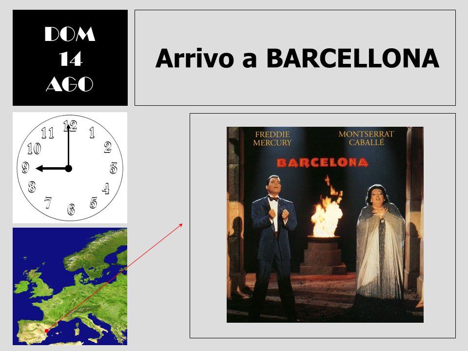 DOM 14 AGO Arrivo a BARCELLONA