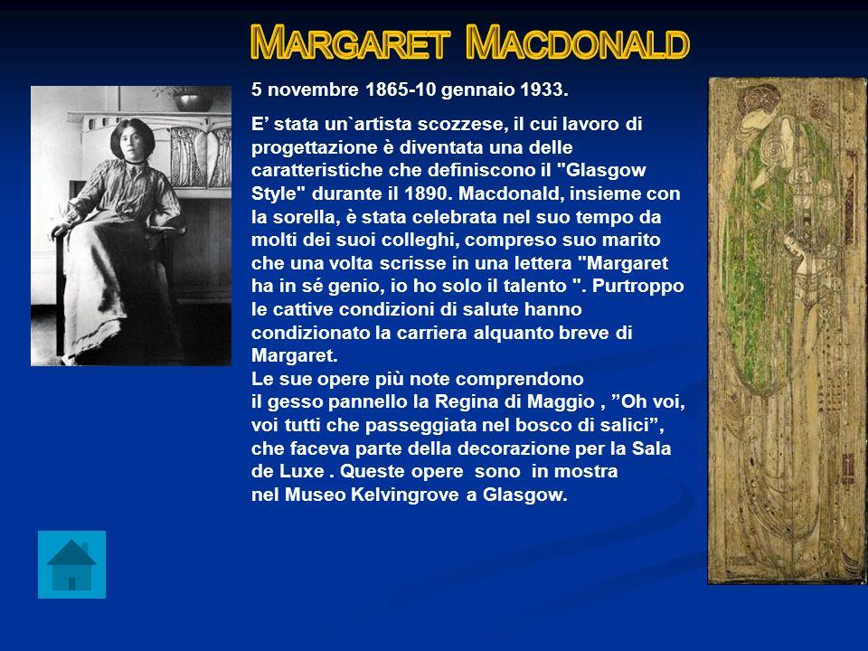 Margaret Macdonald 5 novembre 1865-10 gennaio 1933.