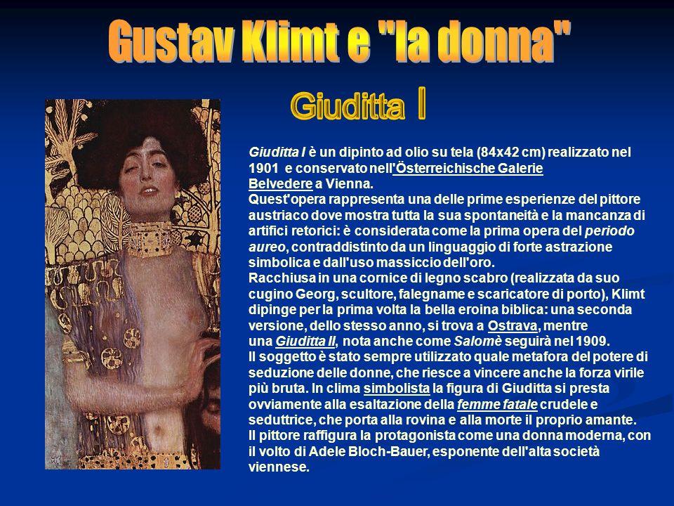 Gustav Klimt e la donna Giuditta I