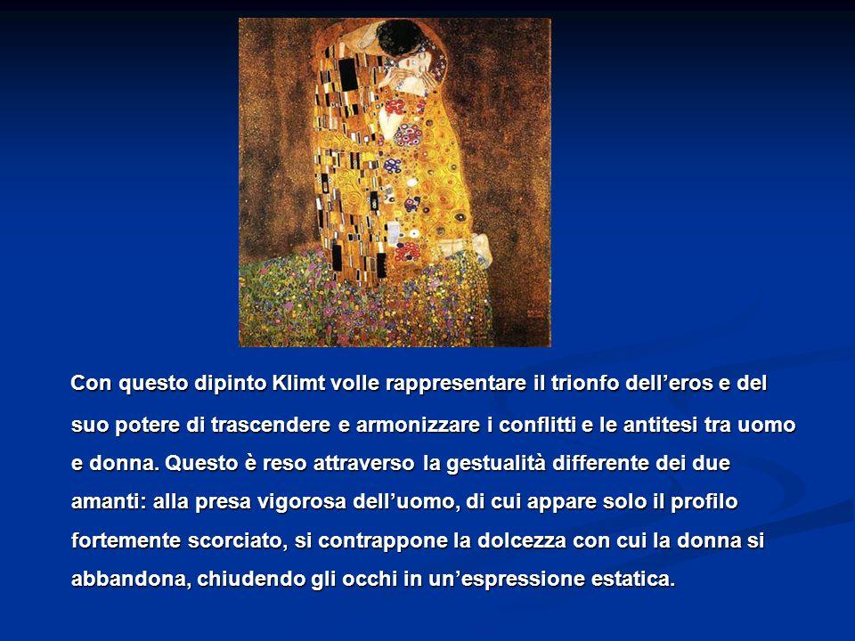 Con questo dipinto Klimt volle rappresentare il trionfo dell'eros e del suo potere di trascendere e armonizzare i conflitti e le antitesi tra uomo e donna.
