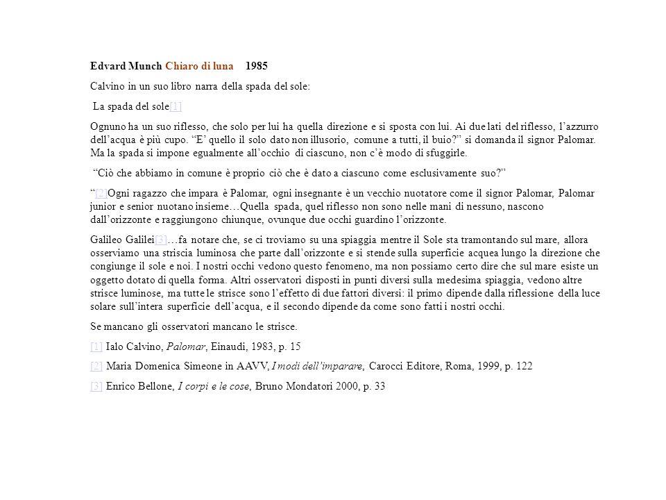 Edvard Munch Chiaro di luna 1985