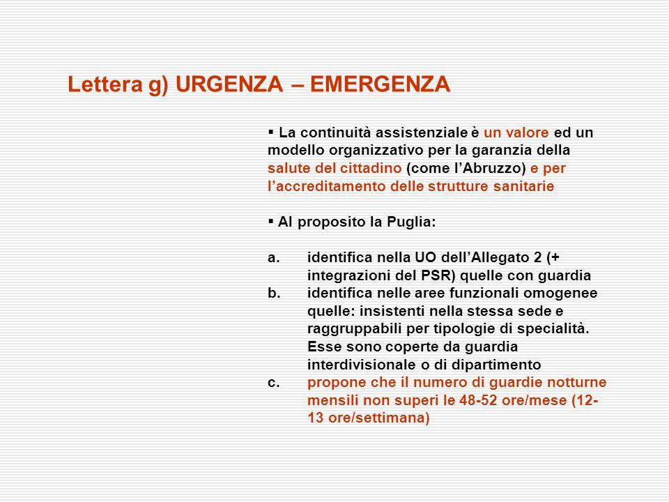 Lettera g) URGENZA – EMERGENZA