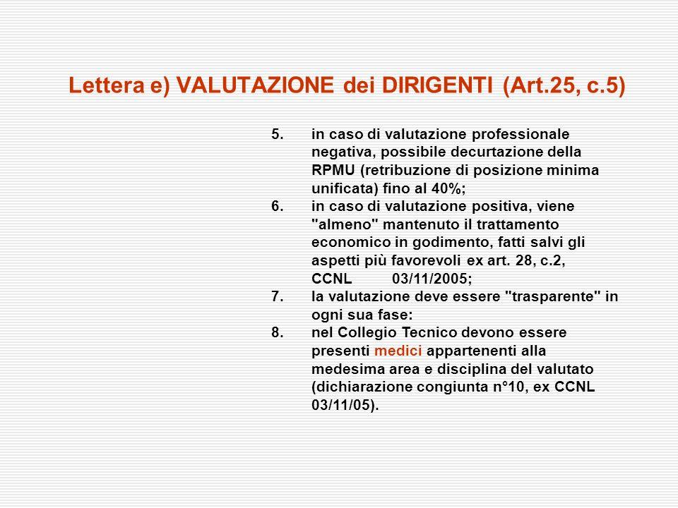 Lettera e) VALUTAZIONE dei DIRIGENTI (Art.25, c.5)