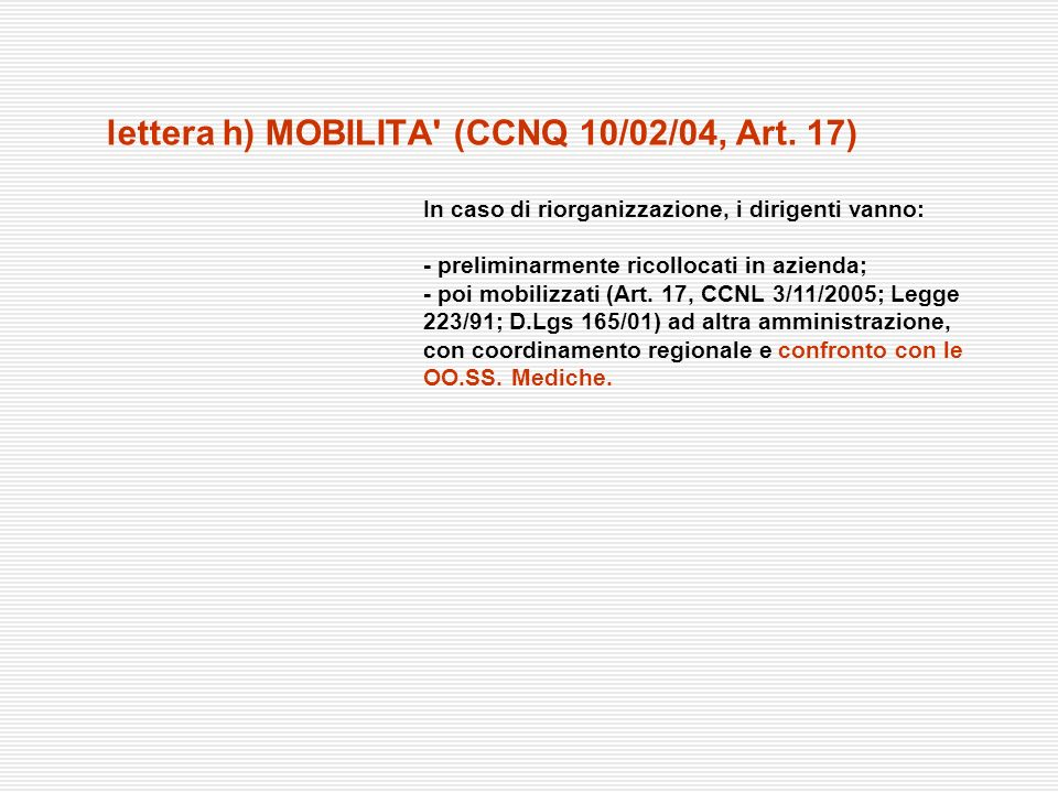 lettera h) MOBILITA (CCNQ 10/02/04, Art. 17)