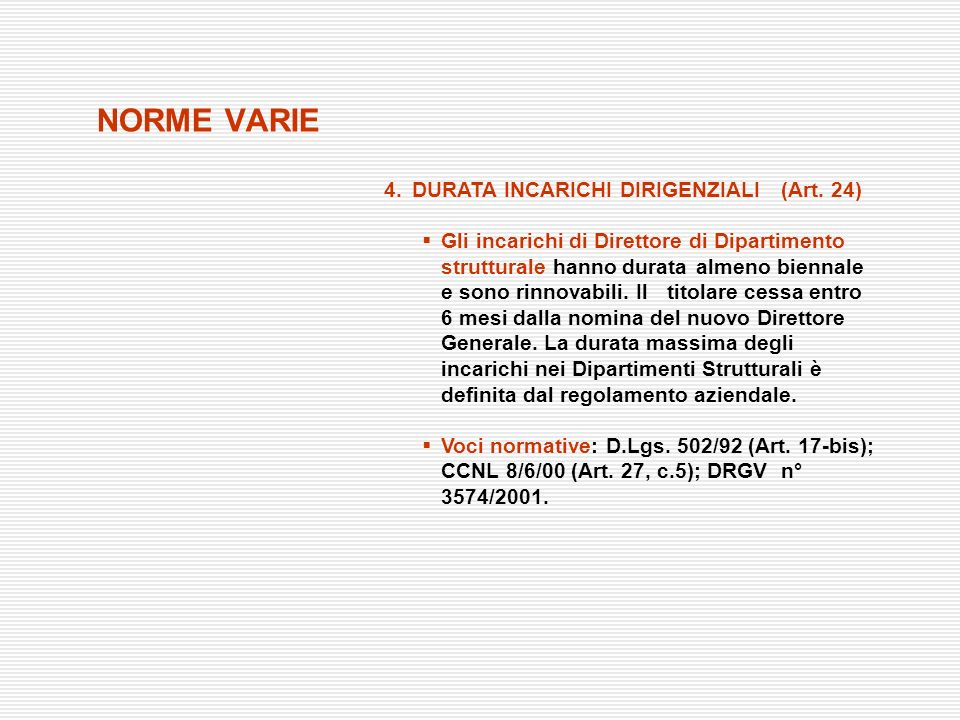 NORME VARIE 4. DURATA INCARICHI DIRIGENZIALI (Art. 24)