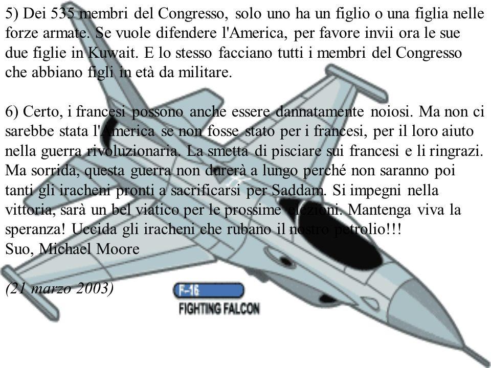 5) Dei 535 membri del Congresso, solo uno ha un figlio o una figlia nelle forze armate.