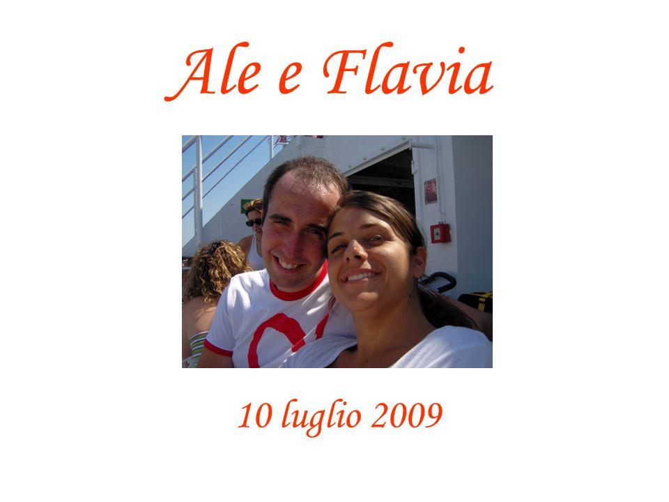 Ale e Flavia 10 luglio 2009